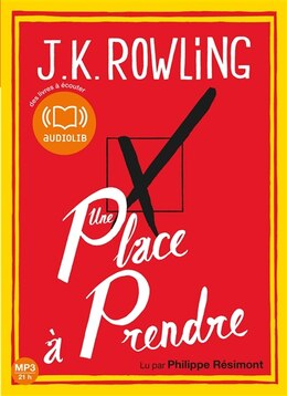 Book UNE PLACE À PRENDRE by J K Rowling