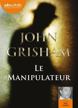 Book Le manipulateur by John Grisham
