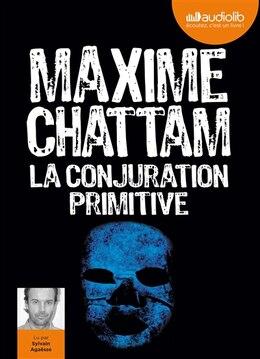 Book La conjuration primitive audio 2CD MP3 by Maxime Chattam