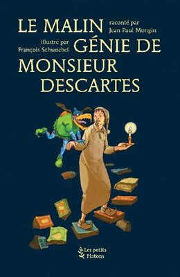 Book Malin génie de Monsieur Descartes Le by Jean Paul Mongin