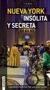 Nueva York Insolita Y Secreta: Local Guides By Local People by T. M. Rives