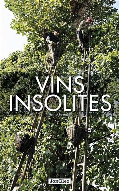 Vins insolites de Pierrick Bourgault