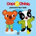 Oops et Ohlala prennent leur bain