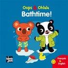 Bathtime! - Au bain! [nouvelle édition]