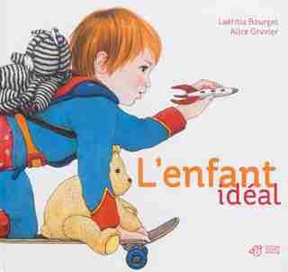 L'enfant idéal by Laetitia Bourget