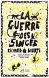 La Guerre Des Singes by Richard Kurti