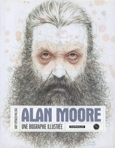 Alan Moore biographie by Gary Millidge