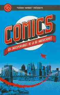 Comics indispensables by Thierry Mornet