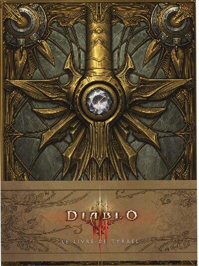 Diablo III  : Le livre de Tyraël by COLLECTIF