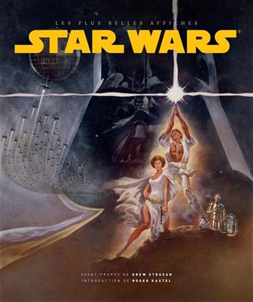 Star Wars - Les plus belles affiches by COLLECTIF