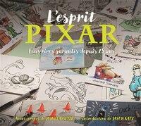 L'esprit Pixar :  Fous rires garantis depuis 25 ans
