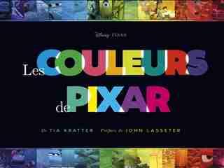 Les couleurs de Pixar by Tia Kratter