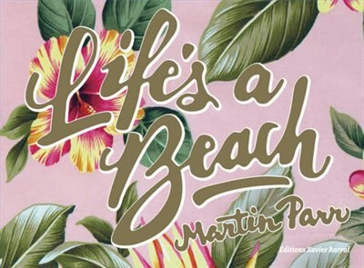 Life's Beach by Martin Parr