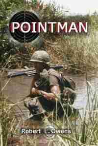 Pointman by Robert L. Owens