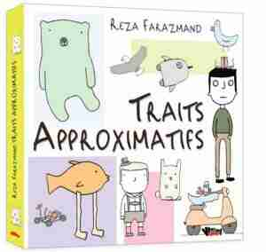 Traits approximatifs by Reza Farazmand