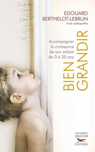 Bien grandir by Edouard Berthelot-Lebrun