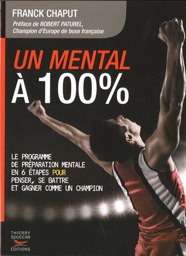 Un mental à 100% by Frank Chaput