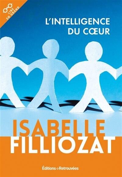 INTELLIGENCE DU COEUR (L') by Isabelle Filliozat