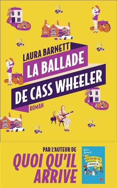 LA BALLADE DE CASS WHEELER de LAURA BARNETT