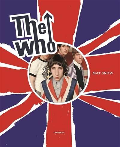 The Who by Mat Snow