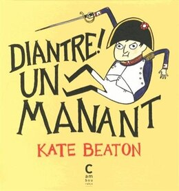 Book Diantre!  Un manant! by Kate Beaton