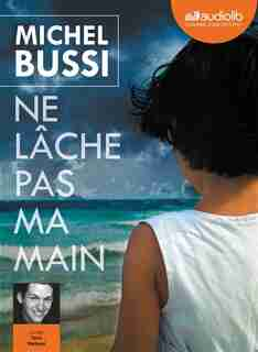 Ne lâche pas ma main             CD by Michel Bussi