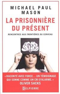 La Prisonnière Du Présent