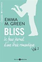 Bliss t.02 : Le faux journal d'une vraie romantique