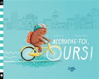 Accroche-toi, ours!