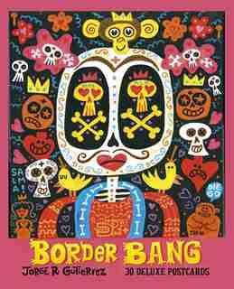 Border Bang: 30 deluxe postcards by Jorge R. Gutiérez