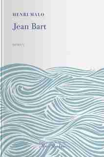 Jean Bart by Henri Malo