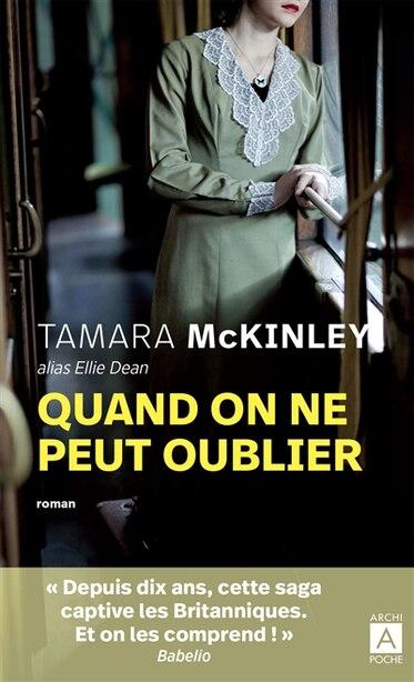 Quand on ne peut oublier de Tamara Mckinley