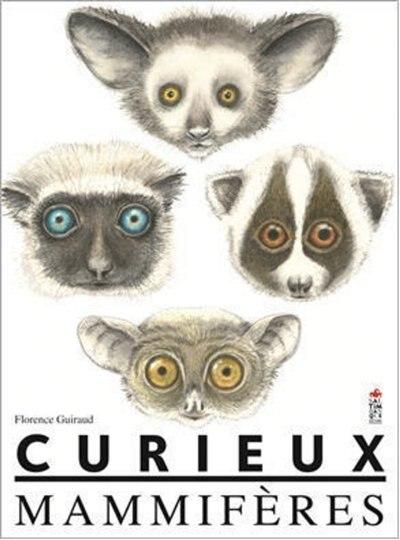 CURIEUX MAMMIFÈRES de Florence Guiraud