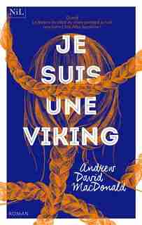 JE SUIS UNE VIKING by Andrew David MacDonald