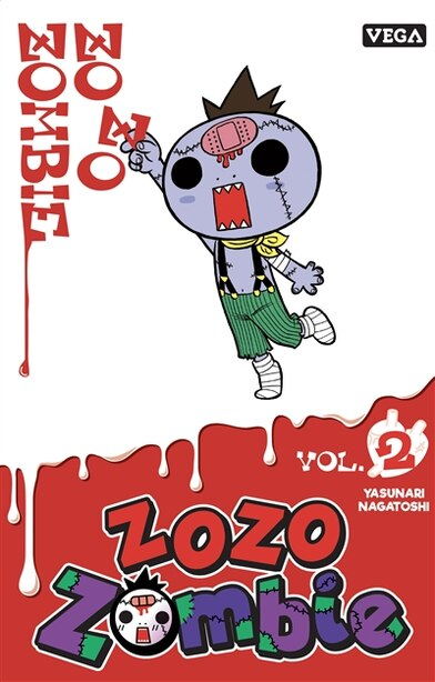 ZOZO ZOMBIE TOME 2 de NAGATOSHI YASUNARI