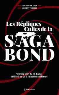 Les répliques cultes de la saga Bond de Guillaume Evin