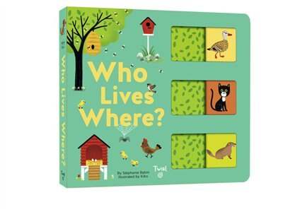 Who Lives Where?: A Slide-and-learn Book by Stephanie Babin