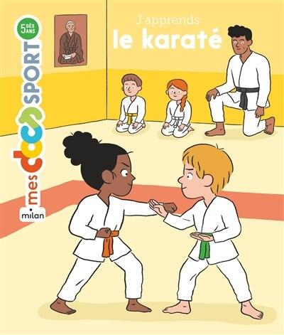 J'apprends le karaté by Bénédicte Solle-bazaille