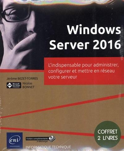 Windows Server 2016 by Nicolas Bonnet