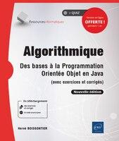 Algorithmique - Des Bases À La Programmation Orientée Objet En J
