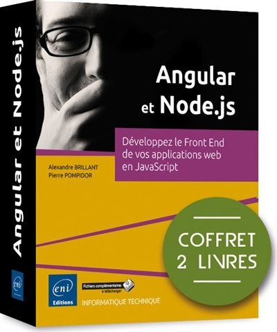 Angular et Node.js : Développez le Front End de vos applications by Alexandre Brillant