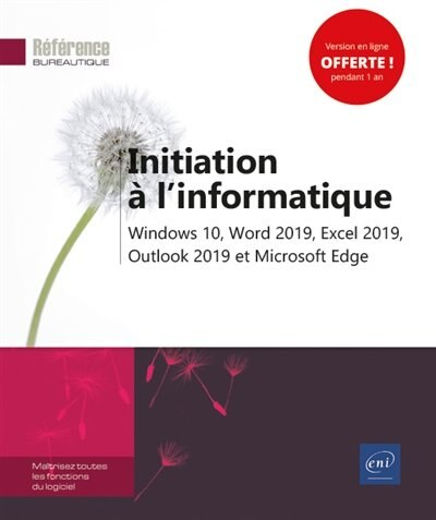 Initiation à l'informatique : Windows 10, Word 2019, Excel 2019, by COLLECTIF