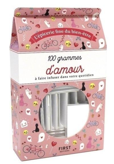 100 GRAMMES D'AMOUR - NOUVELLE ÉDITION by Marie-Laure Bayle