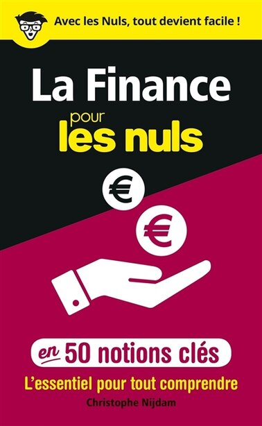 LA FINANCE POUR LES NULS EN 50 NOTIONS CLES by Christophe Nijdam