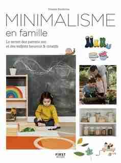 Minimalisme En Famille by Denaye Barahona