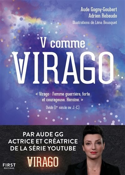 V COMME VIRAGO by AUDE GOGNY-GOUBERT