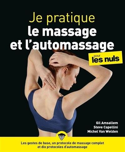 Je pratique le massage et l'automassage pour les nuls by Gil Amsallem