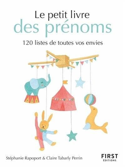 PETIT LIVRE DES PRENOMS - 120 LISTES DE TOUTES VOS ENVIES by CLAIRE TABARLY PERRIN