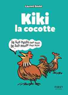 Kiki la cocotte de Laurent Gaulet
