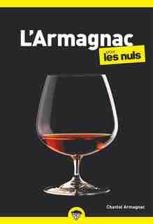 L'armagnac pour les nuls de Chantal Armagnac